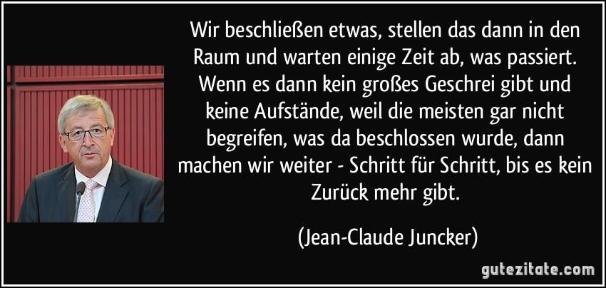 Bildergebnis für Bild Zitate Juncker